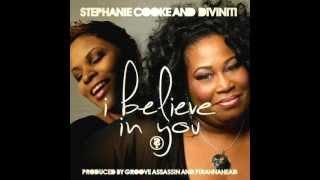 Stephanie Cooke \u0026 Diviniti I Believe In You Main Vocal