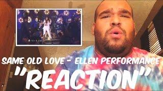 "Selena Gomez - Same Old Love Ellen Performance ""REACTION"""