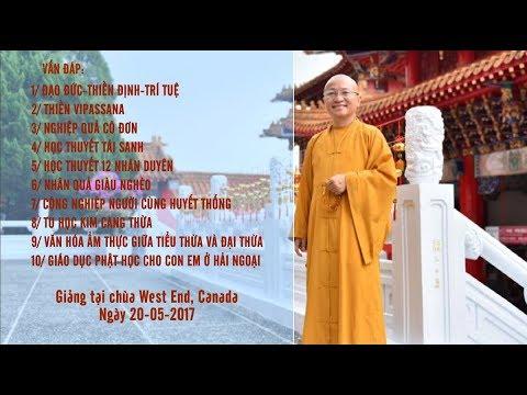 Vấn đáp: Đạo đức - Thiền định - Trí Tuệ - Thiền Vipassana - TT. Thích Nhật Từ