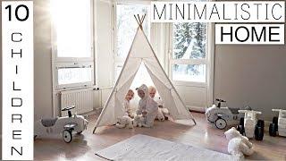 MINIMALISTIC HOME  // 10 CHILDREN (PART 1)