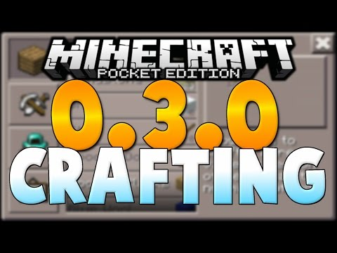 the-crafting-update!---minecraft-(pe)-pocket-edition-0.3.0-update-first-look-and-review