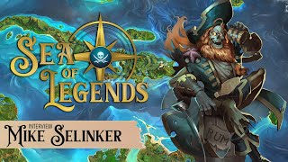 Sea of Legends: An Interview with Mike Selinker