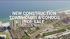 New Construction Townhomes & Condos For Sale in Perdido Key, Florida