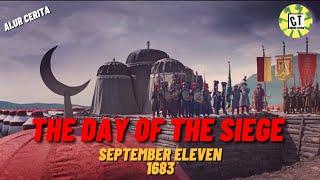 Ottoman Vs Austria - Perang Wina 1683 - Alur Cerita Film THE DAY OF THE SIEGE SEPTEMBER ELEVEN 1683