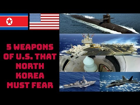 Thumbnail: 5 WEAPONS OF U.S. THAT NORTH KOREA MUST FEAR