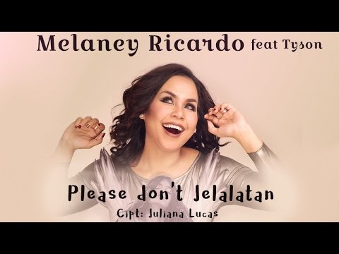 Melaney feat Tyson - Please Don't Jelalatan (Official Lyrick Video)