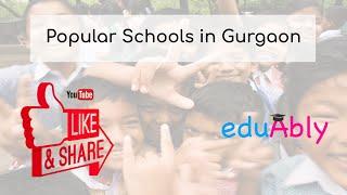 Popular Schools in Gurgaon   Nursey Admission Details for Gurgaon Schools