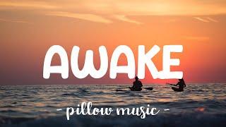 Awake - Secondhand Serenade (Lyrics) 🎵