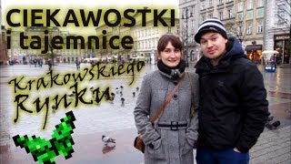Krakowski Rynek. Ciekawostki i tajemnice