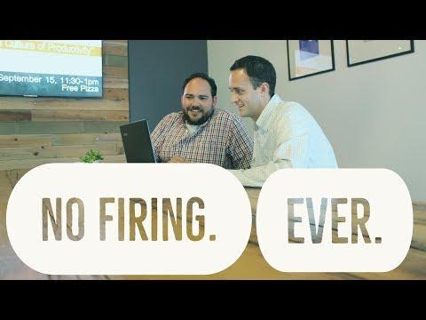 No Firing. Ever.