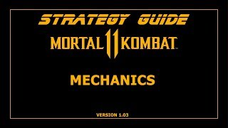 Mortal Kombat 11. Strategy Guide. Механика