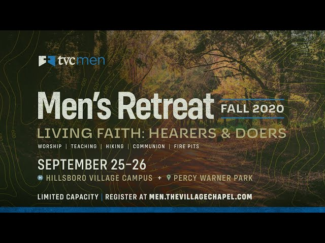 Men's Retreat 2020: Session Three