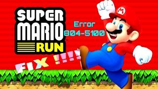 super mario run error 804 5100 fix