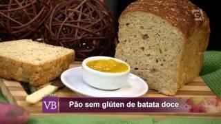 Você Bonita - Pão sem glúten de batata doce (10/11/15)