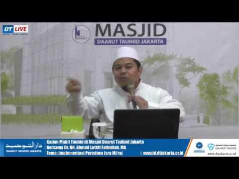 Kajian Mabit Tauhid Bersama Dr. KH. Ahmad Luthfi Fathullah, MA 01 April 2017
