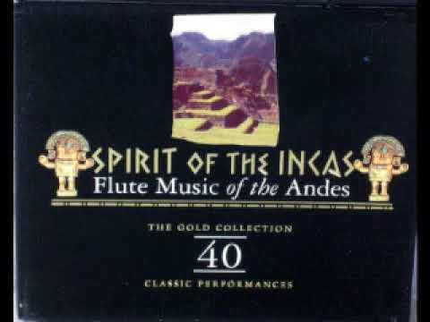Spirit of the Incas   Cusco Perú   Flutes of the Andes