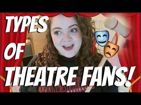 TYPES OF THEATRE FANS! Amy Lovatt