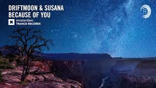 VOCAL TRANCE: Driftmoon & Susana - Because Of You (Amsterdam Trance) + LYRICS
