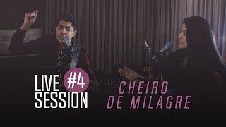 Canção e Louvor - Live Session #4 - Cheiro de Milagre