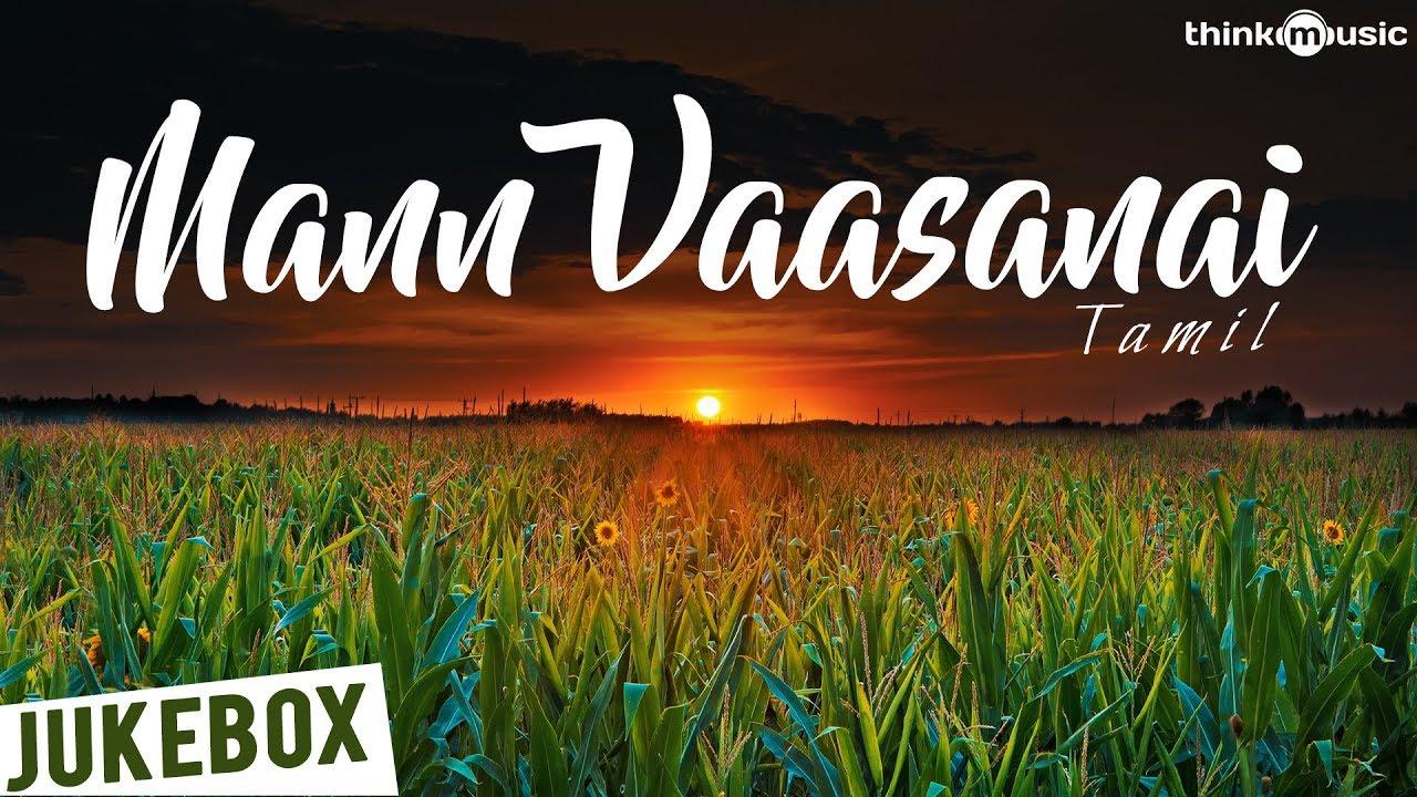 Mann Vaasanai - Tamil | Audio Jukebox