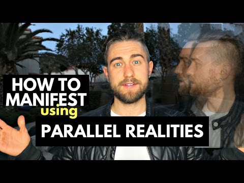 How to Manifest using Parallel Realities (this changed my life)