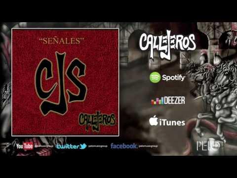 Callejeros - Puede (Señales)