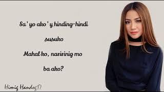 Morisette Amon - Naririnig Mo Ba (Himig Handog 2017) Lyrics