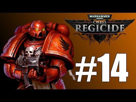 Let's Play Warhammer 40,000 Regicide #14 Slay Them All |