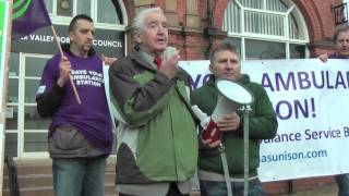Save Our Ambulance Stations - Dennis Skinner At EMAS Unison Ripley Ambulance Campaign March