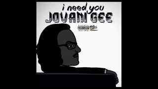 Jovani Gee - I Need You (Freestyle) Acapella (WestWoodsEntertainment)