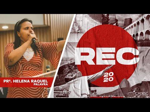 REC 2020 - Pra. Helena Raquel