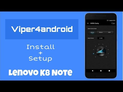 how-to-install-viper4android-audio-system-on-lenovo-k8-note- -enhance-audio-your-device