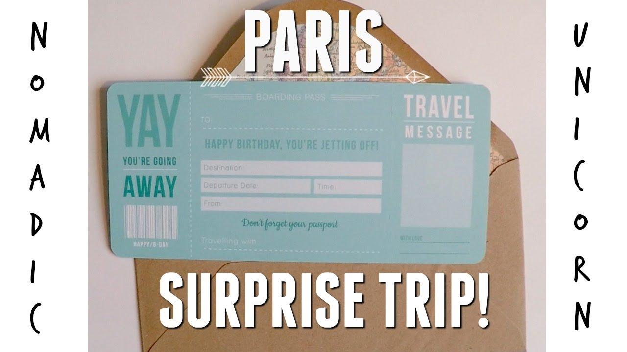 Surprise Trip To Paris Youtube