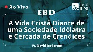 EBD na IPNJ - Dia 07 de Junho de 2020