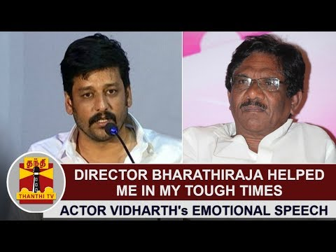 Director Bharathiraja helped me in my Tough times - Actor Vidharth's Emotional Speech | Thanthi TV