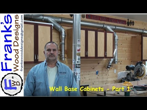 Wall Base Cabinets Part 1 - 171224
