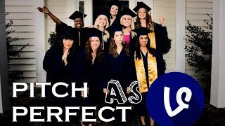 pitch perfect as vines {compilation} #2