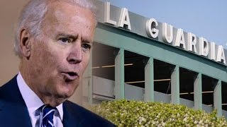 "Joe Biden: LaGuardia Airport Looks Like a ""Third World Country"""