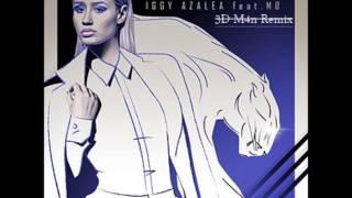 Iggy Azalea ft. MØ - Beg For It (3D M4n Remix)