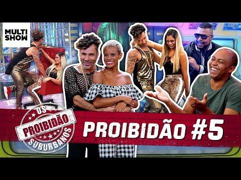 🚫 PROIBIDÃO 5  Lexa + Salgadinho + Aline Wirley Rouge  Os Suburbanos  Humor Multishow