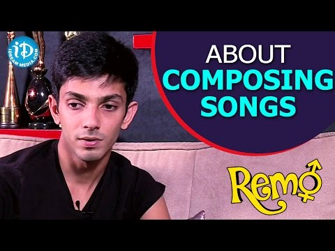Anirudh Ravichander About Composing Songs | Remo Movie || Talking Movies With iDream