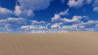 kadebostany joy sorrow перевод