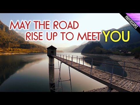 May the Road Rise Up To Meet You - Irish Blessing Song