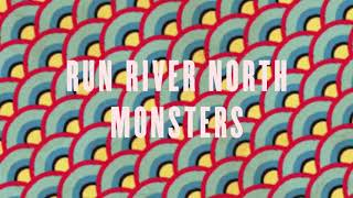 Watch Run River North Monsters video