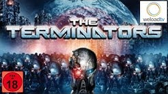 The Terminators - Der Spielfilm (Horror deutsch ganzer Film)