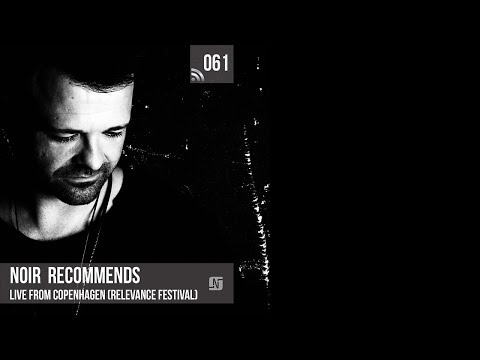 Noir Recommends 061 // Live from Copenhagen