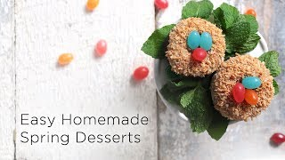 Easy Homemade Spring Desserts
