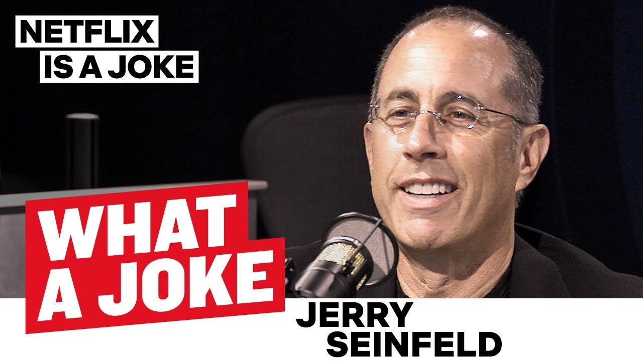 Jerry Seinfeld Knows He Is Funny And Doesn T Want Your Feedback What A Joke Netflix Is A Joke Youtube