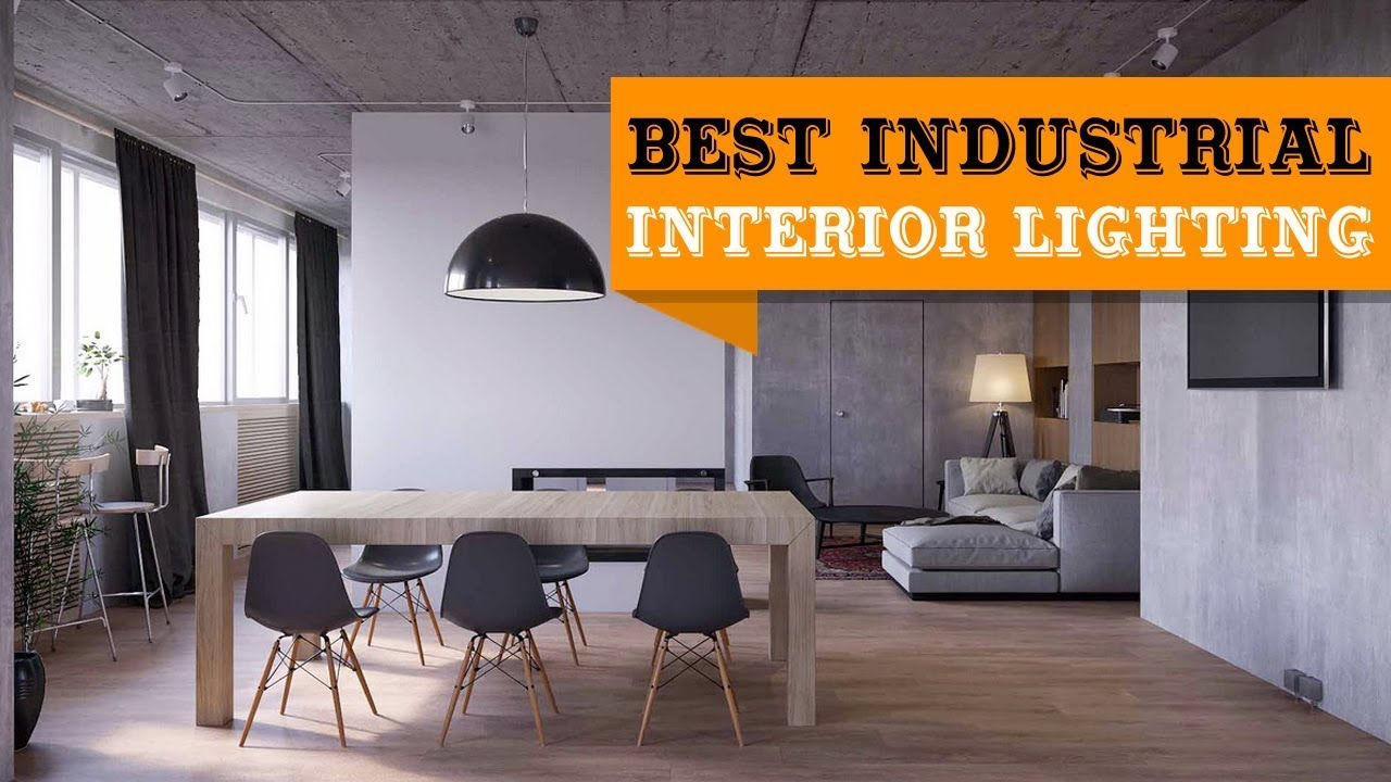 55 Best Industrial Interior Lighting To Inspire Your Home Youtube