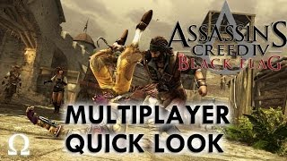 Assassin's Creed 4 Black Flag Multiplayer Quick Look - PC / PS4 / Xbox One / PS3 / 360 / Wii U